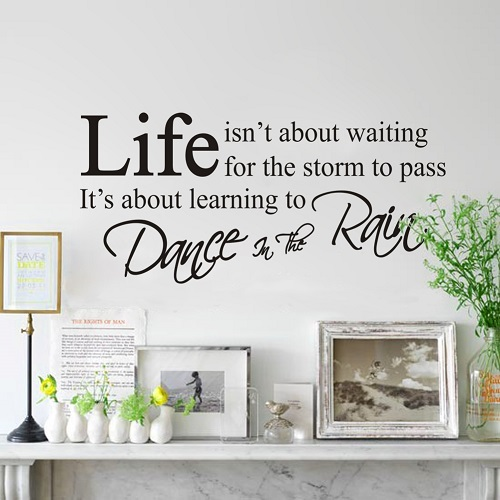 Life is about dancing in the rain - WorldOfStickers.dk